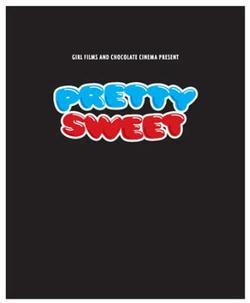 Pretty Sweet DVD