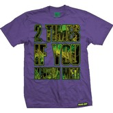 2 Time if you Know Me Tee (Purple)