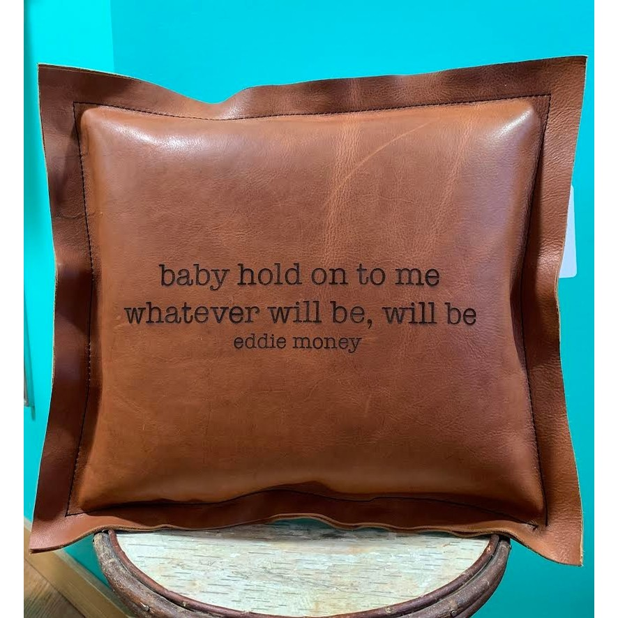 Baby hold on to me leather pillow
