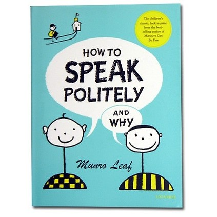 Random House How To Speak Politely and Why