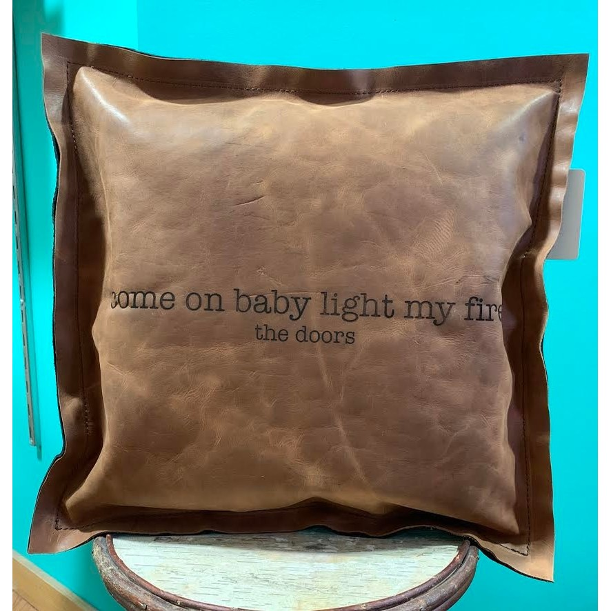 Come on baby light my fire Leather Pillow