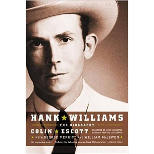 Hank WIlliams The Biography