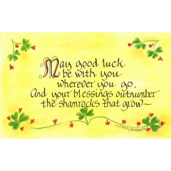 May good luck be with you