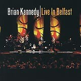 Brian Kennedy, Live In Belfast