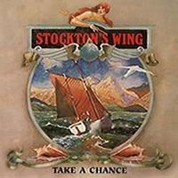 Stocktons Wing, Take a Chance