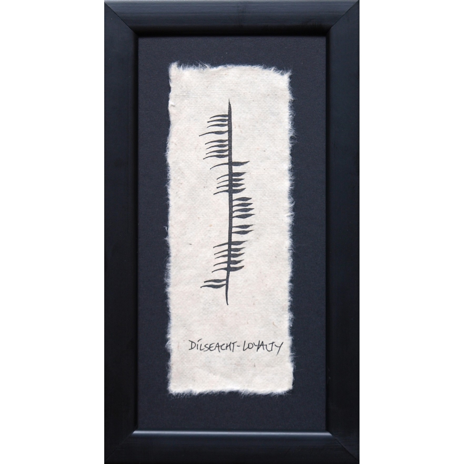 Ogham Wishes Ogham Dilseacht/Loyalty