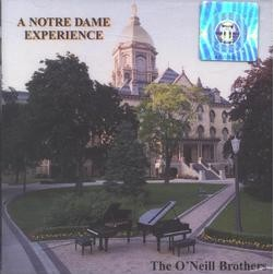 The ONeill Brothers, A Notre Dame Experience