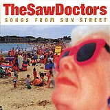 The Saw Doctors, Songs From Sun Street