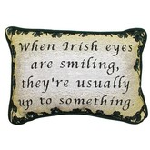When Irish Eyes are Smiling Pillow