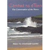 Comhra na dTonn: The Conversation of the Waves