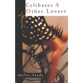 Celibates and Other Lovers