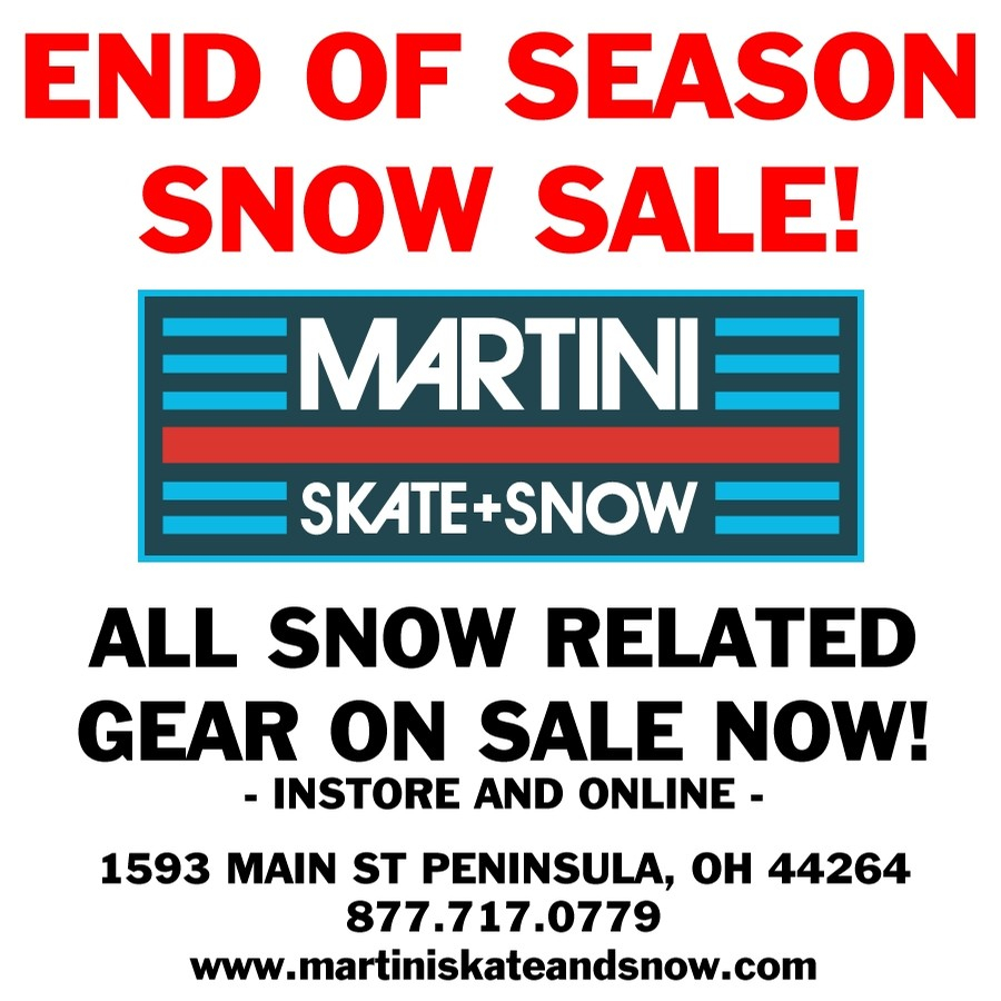 Martini - End of Season SNOW SALE!