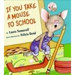 Harper Collins If You Take A Mouse To School